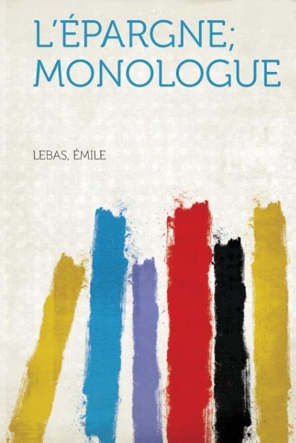 L'Epargne; Monologue als Taschenbuch