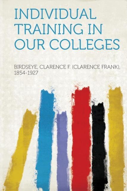 Individual Training in Our Colleges als Taschenbuch