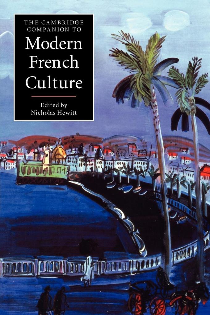 The Cambridge Companion to Modern French Culture als Buch (kartoniert)