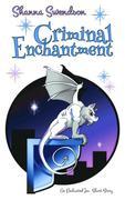 Criminal Enchantment (Enchanted, Inc.)