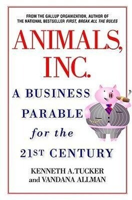 Animals, Inc.: A Business Parable for the 21st Century als Taschenbuch