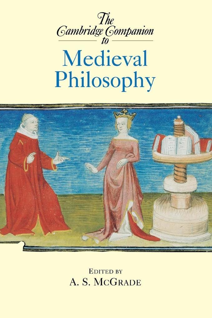 The Cambridge Companion to Medieval Philosophy als Buch (kartoniert)