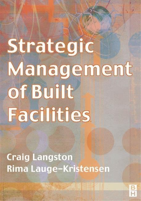 Strategic Management of Built Facilities als Buch (kartoniert)