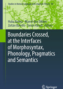Boundaries Crossed, at the Interfaces of Morphosyntax, Phonology, Pragmatics and Semantics