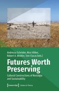 Futures Worth Preserving