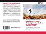 Depresión: Factor Psicológico Asociado a la Obesidad en Adolescentes