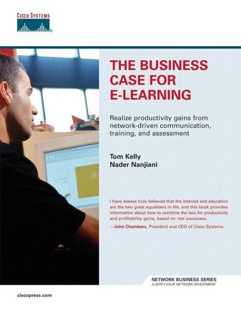 The Business Case for E-Learning als Buch (gebunden)