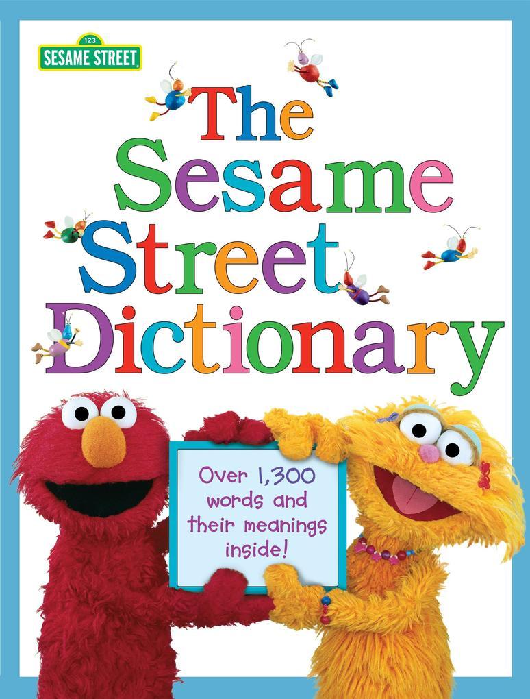 The Sesame Street Dictionary (Sesame Street) als Buch (gebunden)
