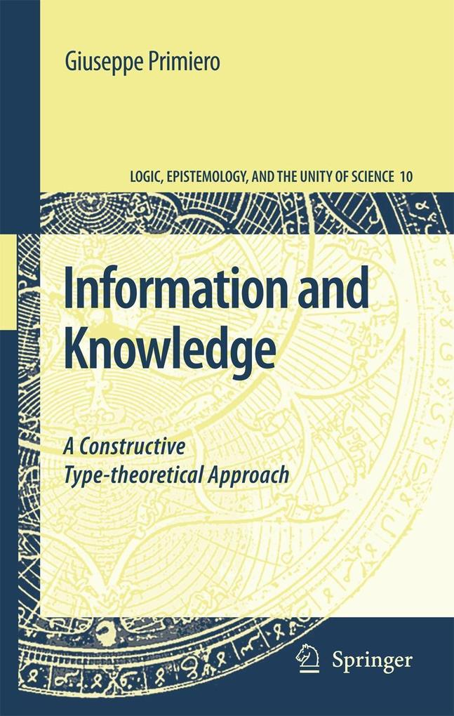 Information and Knowledge: A Constructive Type-Theoretical Approach als Buch (gebunden)