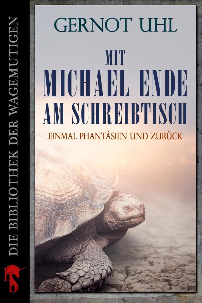 Mit Michael Ende am Schreibtisch als eBook epub