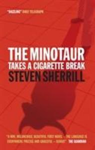 The Minotaur Takes A Cigarette Break als Buch (kartoniert)