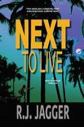 Next To Live