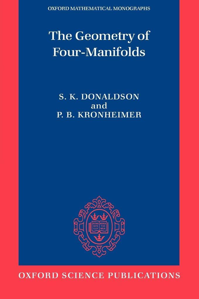 The Geometry of Four-Manifolds als Buch (kartoniert)
