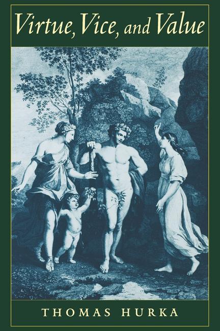 Virtue, Vice, and Value als Buch (gebunden)
