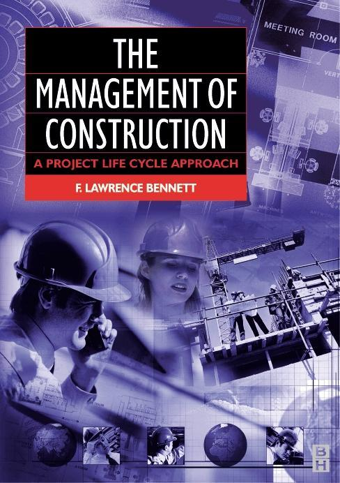 The Management of Construction: A Project Lifecycle Approach als Buch (kartoniert)