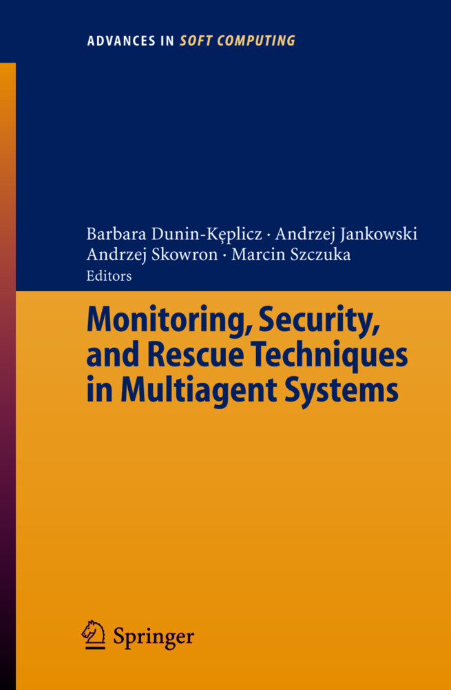 Monitoring, Security, and Rescue Techniques in Multiagent Systems als Buch (kartoniert)