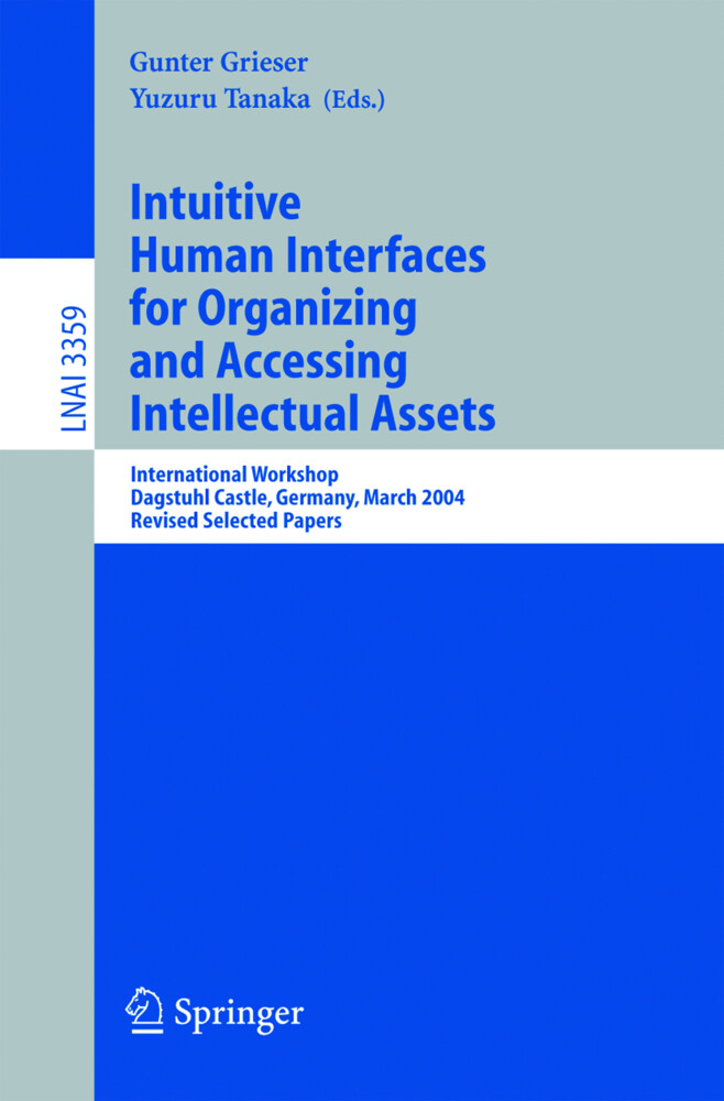Intuitive Human Interfaces for Organizing and Accessing Intellectual Assets als Buch (kartoniert)