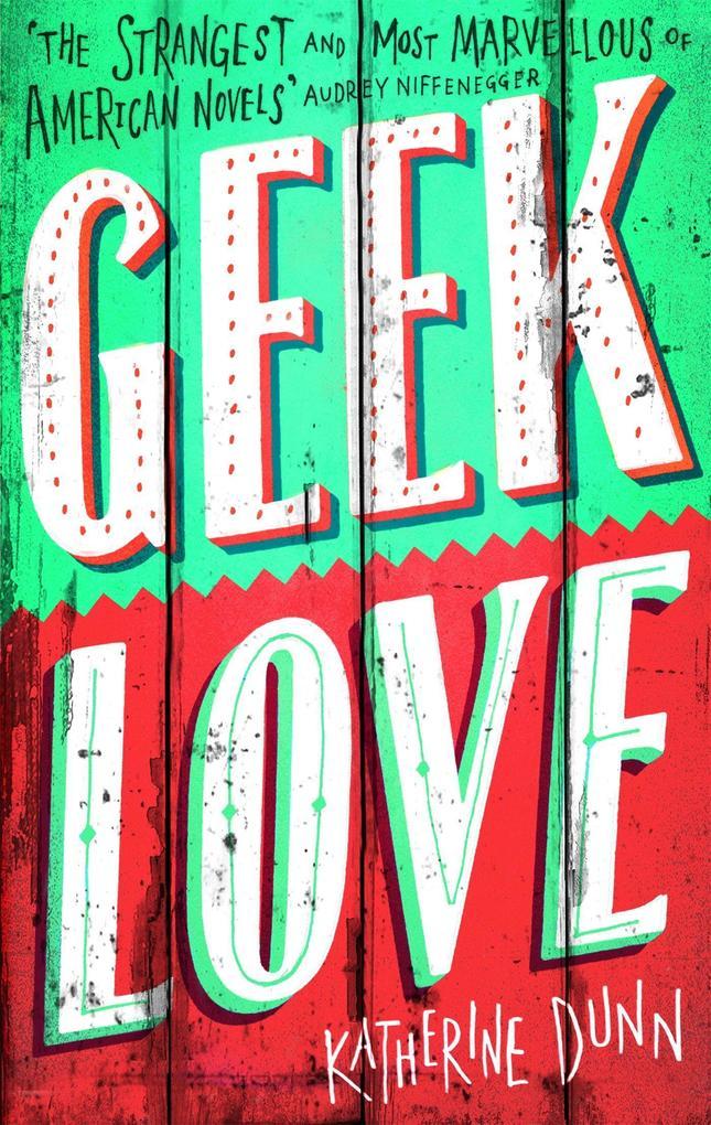 Geek Love als Taschenbuch