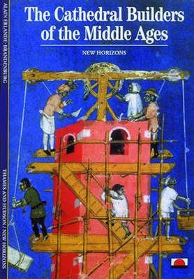 The Cathedral Builders of the Middle Ages als Taschenbuch