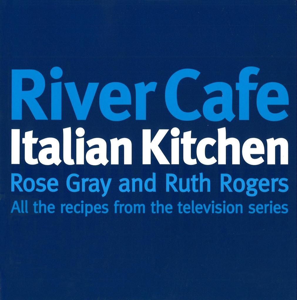 River Cafe Italian Kitchen als Taschenbuch