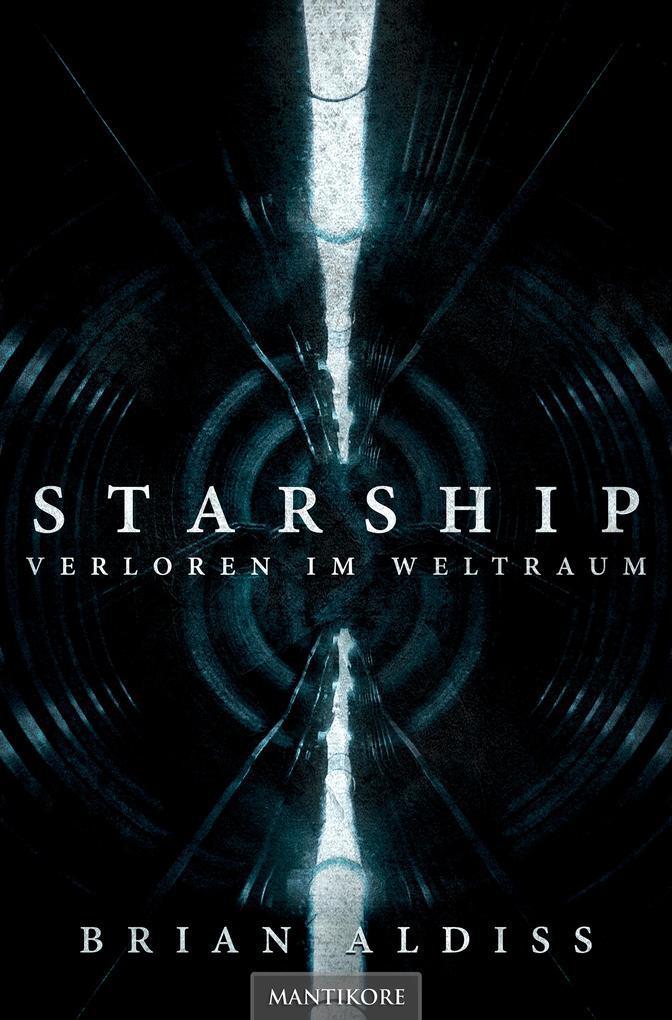 Starship - Verloren im Weltraum als eBook epub
