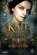 Kate - Die letzte Göttin