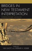 Bridges in New Testament Interpretation