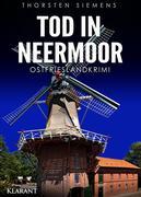 Tod in Neermoor. Ostfrieslandkrimi