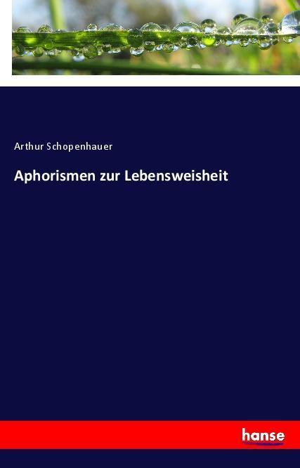 Aphorismen zur Lebensweisheit als Buch (kartoniert)