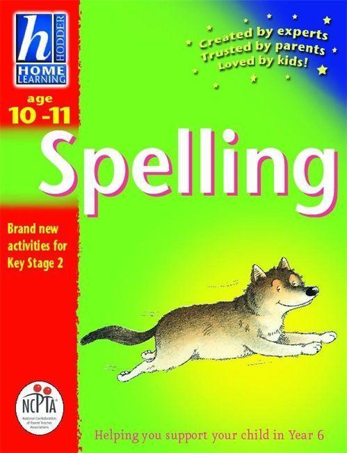 Hodder Home Learning: Age 10-11 Spelling als Taschenbuch