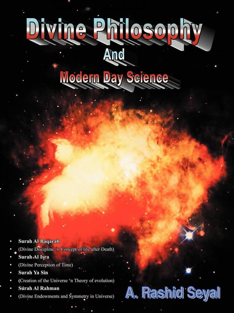 Divine Philosophy and Modern Day Science als Taschenbuch