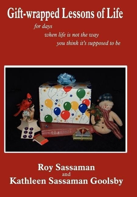 Gift-wrapped Lessons of Life als Buch (gebunden)