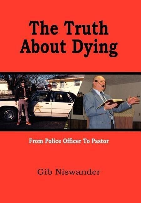 The Truth About Dying als Buch (gebunden)