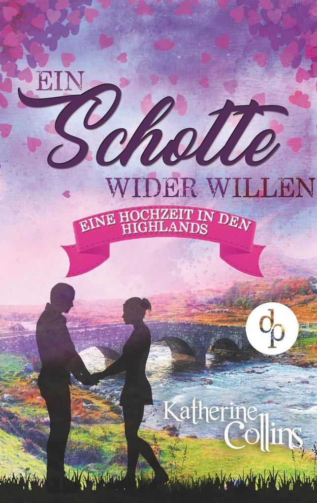 Ein Schotte wider Willen (Liebesroman) als Buch (kartoniert)
