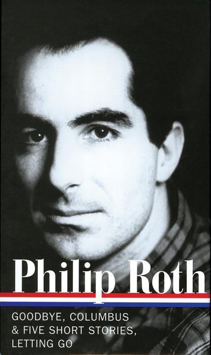 Philip Roth: Novels & Stories 1959-1962 (Loa #157): Goodbye, Columbus / Five Short Stories / Letting Go als Buch (gebunden)