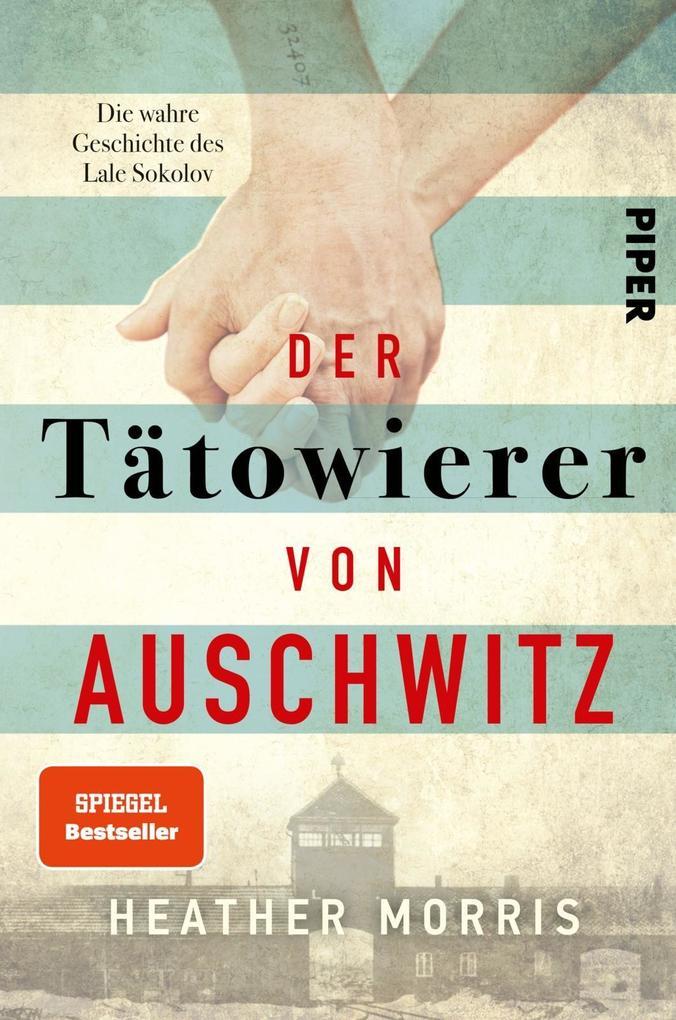 Der Tätowierer von Auschwitz als Taschenbuch
