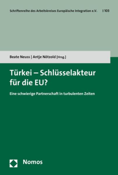 Türkei - Schlüsselakteur für die EU? als Buch (kartoniert)