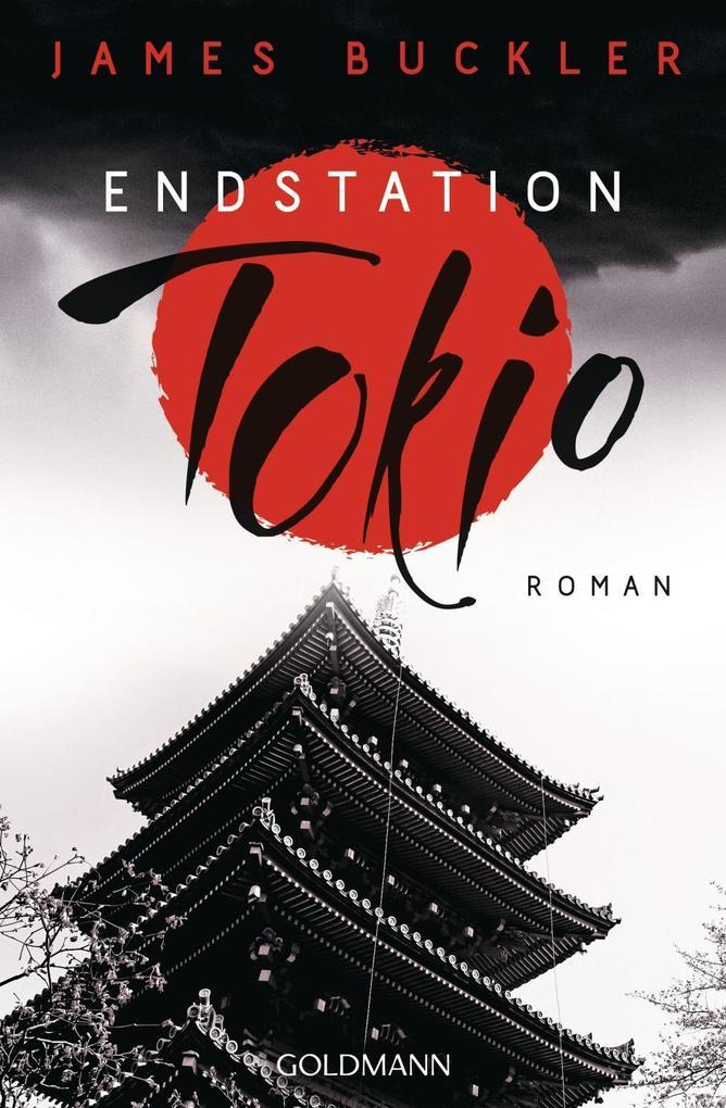 Endstation Tokio als Buch (kartoniert)
