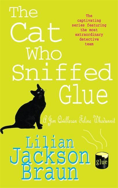 The Cat Who Sniffed Glue (The Cat Who... Mysteries, Book 8) als Taschenbuch