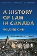 A History of Law in Canada, Volume One