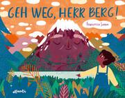 Geh weg, Herr Berg!