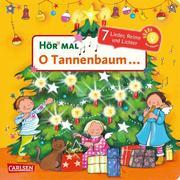 Hör mal (Soundbuch): O Tannenbaum ...