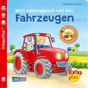 Baby Pixi (unkaputtbar) 68: Mein Lieblingsbuch von den Fahrzeugen