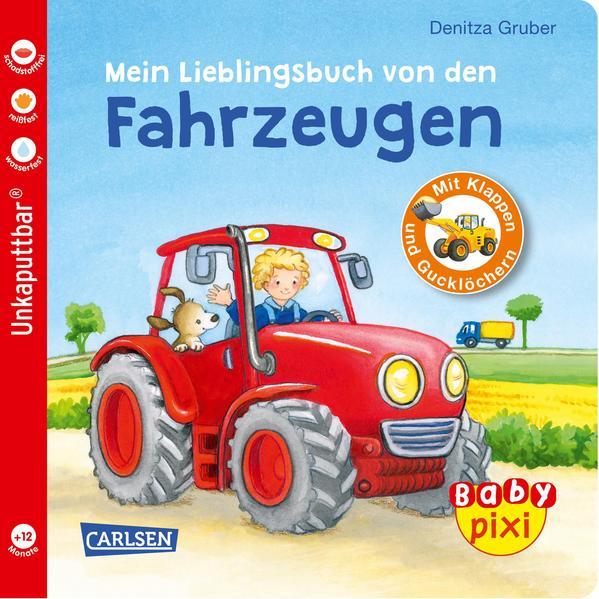 Baby Pixi (unkaputtbar) 68: Mein Lieblingsbuch von den Fahrzeugen als Buch (kartoniert)