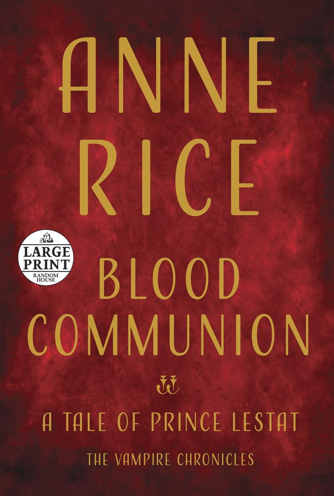 Blood Communion: A Tale of Prince Lestat als Taschenbuch