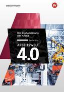 Arbeitswelt 4.0. Die Digitalisierung der Arbeit