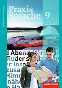 Praxis Sprache 9. Arbeitsheft. Baden-Württemberg