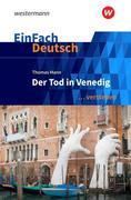 Der Tod in Venedig. EinFach Deutsch ... verstehen