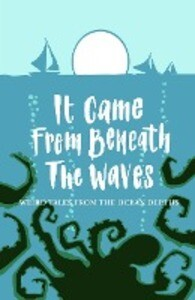 It Came From Beneath the Waves als Taschenbuch