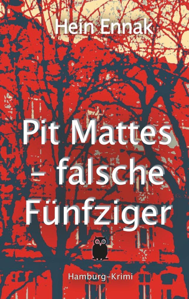 Pit Mattes - falsche Fünfziger als Buch (kartoniert)